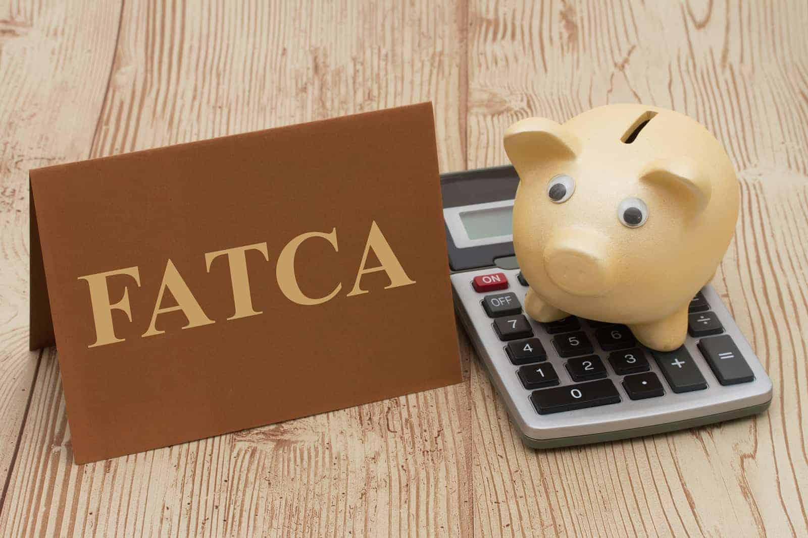requirements of FATCA